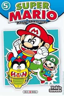 Super Mario : manga adventures - YukioSawada