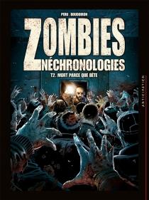 Zombies néchronologies - ArnaudBoudoiron