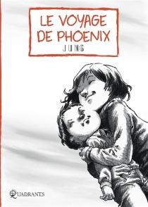 Le voyage de Phoenix - Jung
