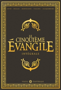 Le cinquième Evangile : intégrale - Jean-LucIstin