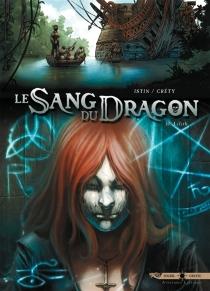 Le sang du dragon - StéphaneCréty