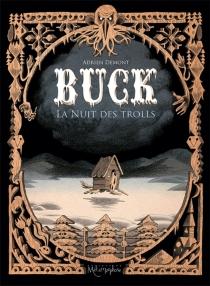 Buck : la nuit des trolls - AdrienDemont