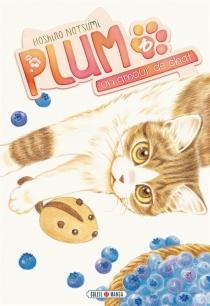 Plum, un amour de chat - NatsumiHoshino