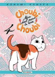 Choubi-Choubi : mon chat pour la vie - KanataKonami