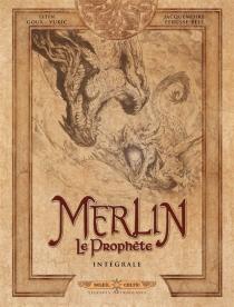 Merlin le prophète : intégrale, tomes 1 à 5 - ChristianGoux
