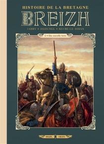 Breizh : histoire de la Bretagne - NicolasJarry