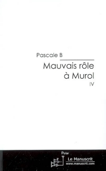 Mauvais rôle à Murol - PascaleB.
