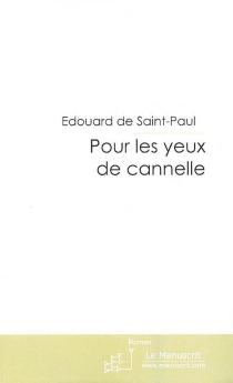 Pour les yeux de Cannelle - Edouard deSaint-Paul