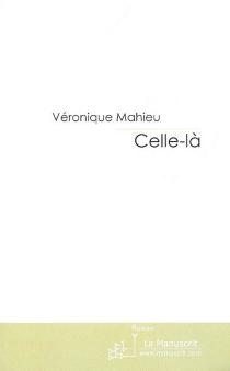Celle-là - VéroniqueMahieu