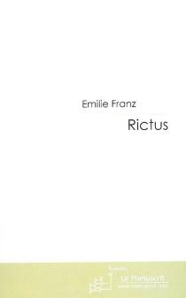 Rictus - ÉmilieFranz