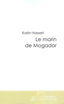 Le marin de Mogador - KarimNasseri
