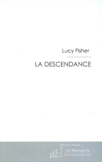 La descendance - Lucy Fisher