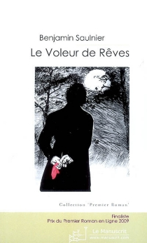 Le voleur de rêves : roman philosophique - BenjaminSaulnier