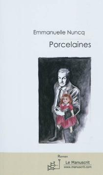 Porcelaines - EmmanuelleNuncq