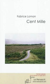 Cent mille - FabriceLomon