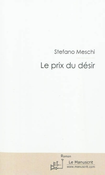 Le prix du désir - StefanoMeschi