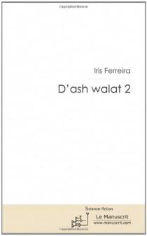 D'ash walat - IrisFerreira