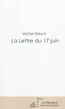 La lettre du 17 juin - MichelDresch