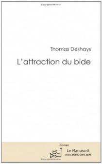 L'attraction du bide - ThomasDeshays