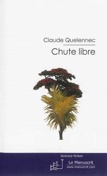 Chute libre - ClaudeQuélennec