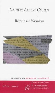 Cahiers Albert Cohen : études, critiques, événements, n° 22 -