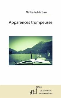 Apparences trompeuses - NathalieMichau
