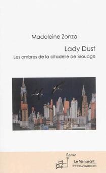 Lady Dust : les ombres de la citadelle de Brouage - MadeleineZonza