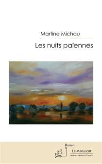 Les nuits païennes - MartineMichau