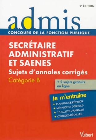 secr 233 taire administratif et saenes sujets d annales corrig 233 s cat 233 gorie b concours