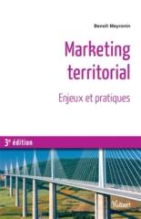 Marketing territorial : enjeux et pratiques - BenoîtMeyronin