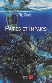 Paires et impairs - VicDuvall