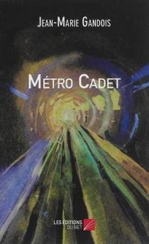 Métro Cadet - Jean-MarieGandois