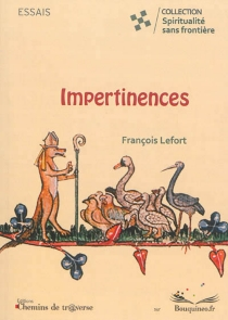 Impertinences - François Lefort