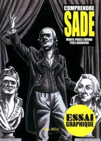 Comprendre Sade - Marie-PauleFarina