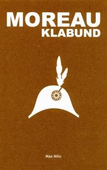 Moreau : roman d'un soldat - Klabund