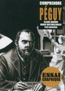 Comprendre Péguy - MarieBoeswillwald