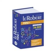 Le Robert mini + : le plus complet des mini dictionnaires : 56.000 définitions