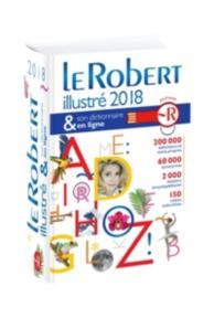 Le Robert illustré 2018 et son dictionnaire en ligne