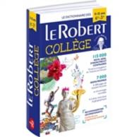 Le Robert collège : le dictionnaire des 11-15 ans, 6e-3e