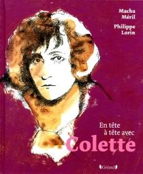 En tête à tête avec Colette - PhilippeLorin