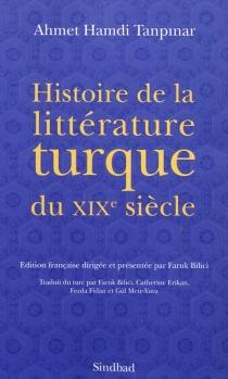 Histoire de la littérature turque du XIXe siècle - Ahmet HamdiTanpinar