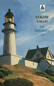 Les déferlantes - ClaudieGallay