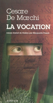 La vocation - Cesare De Marchi