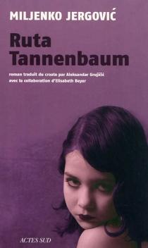 Ruta Tannenbaum - MiljenkoJergovic