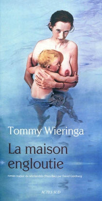 La maison engloutie - TommyWieringa
