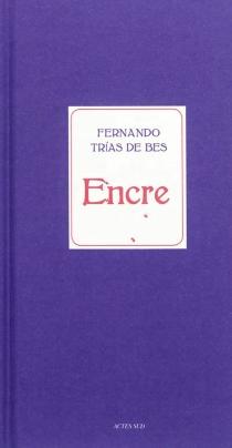 Encre - FernandoTrías de Bes