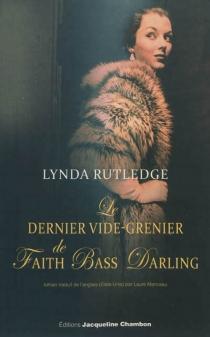 Le dernier vide-grenier de Faith Bass Darling - LyndaRutledge