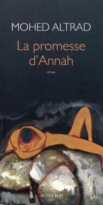 La promesse d'Annah - MohedAltrad
