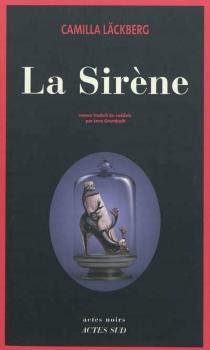La sirène - CamillaLäckberg