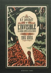 L'invisible : et autres contes fantastiques - ErikKriek